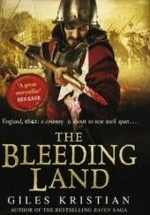 Okładka książki The Bleeding Land Giles Kristian