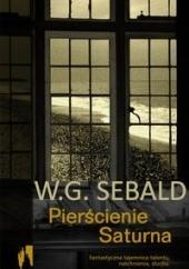 Okładka książki Pierścienie Saturna W.G. Sebald