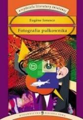 Okładka książki Fotografia pułkownika Eugène Ionesco