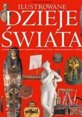 Okładka książki Ilustrowane dzieje świata Przemysław Bandel