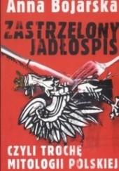 Okładka książki Zastrzelony jadłospis Anna Bojarska