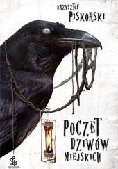 Okładka książki Poczet dziwów miejskich Krzysztof Piskorski