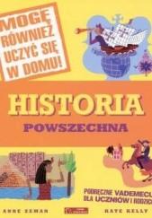 Okładka książki Historia powszechna. Podręczne vademecum dla uczniów i rodziców Anna Zeman