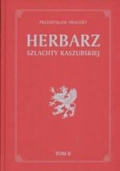 Okładka książki Herbarz szlachty Kaszubskiej t 2 Przemysław Pragert