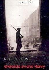 Okładka książki Gwiazda zwana Henry Roddy Doyle