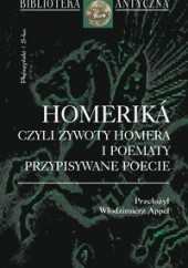 Okładka książki Homeriká czyli żywoty Homera i poematy przypisywane poecie Homer,Włodzimierz Appel