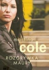 Okładka książki Rozgrywka Maury Martina Cole