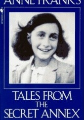 Okładka książki Tales From the Secret Annex Anne Frank