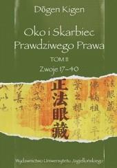 Okładka książki Oko i Skarbiec Prawdziwego Prawa. Tom II. Zwoje XVII-XL Dōgen Kigen