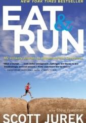 Okładka książki Eat and Run Scott Jurek