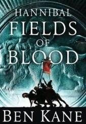 Okładka książki Fields of Blood Ben Kane