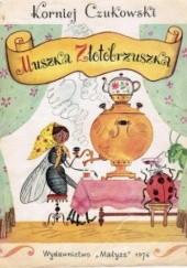 Okładka książki Muszka Złotobrzuszka Korniej Czukowski