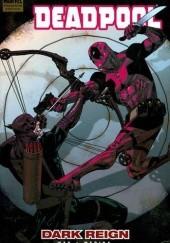 Okładka książki Deadpool Vol. 2: Dark Reign Daniel Way,Paco Medina