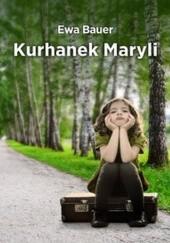 Okładka książki Kurhanek Maryli Ewa Bauer