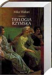 Okładka książki Trylogia rzymska Mika Waltari