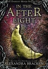 Okładka książki In the Afterlight Alexandra Bracken