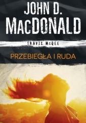 Okładka książki Przebiegła i ruda John D. MacDonald