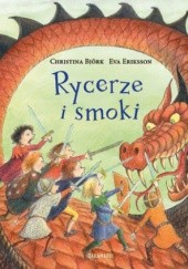 Okładka książki Rycerze i smoki Eva Eriksson,Christina Björk