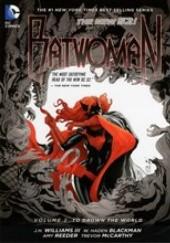Okładka książki Batwoman vol.2 to Drown the World J. H. Williams III,W. Haden Blackman,Amy Reeder Hadley