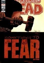 Okładka książki The Walking Dead #099 Robert Kirkman,Cliff Rathburn,Charlie Adlard
