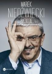Okładka książki Radiota, czyli skąd się biorą Niedźwiedzie Marek Niedźwiecki