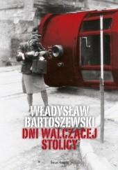 Okładka książki Dni walczącej Stolicy Władysław Bartoszewski