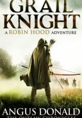 Okładka książki Grail Knight Angus Donald