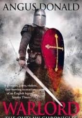 Okładka książki Warlord Angus Donald