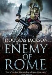 Okładka książki Enemy of Rome Douglas Jackson