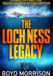 Okładka książki The Loch Ness Legacy Boyd Morrison