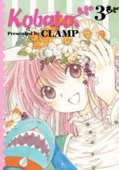 Okładka książki Kobato. 3 Nanase Ohkawa,Mokona Apapa,Tsubaki Nekoi,Satsuki Igarashi
