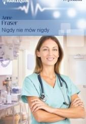 Okładka książki Nigdy nie mów nigdy Anne Fraser
