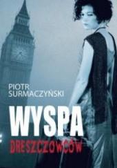 Okładka książki Wyspa dreszczowców Piotr Surmaczyński