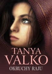 Okładka książki Okruchy raju Tanya Valko