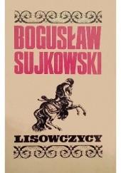 Okładka książki Lisowczycy Bogusław Sujkowski