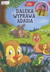 Okładka książki Przyjaciele dziadka Staszka. Daleka wyprawa Adasia. autor nieznany