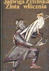 Okładka książki Złota włócznia Jadwiga Żylińska