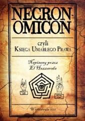 Okładka książki Necronomicon czyli Księga Umarłego Prawa Abdul Alhazred