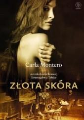 Okładka książki Złota skóra Carla Montero
