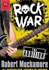 Okładka książki Rock War: The Audition Robert Muchamore