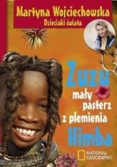 Okładka książki Zuzu mały pasterz z plemienia Himba Martyna Wojciechowska