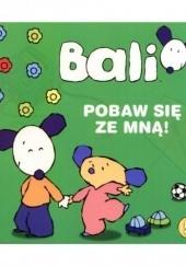 Okładka książki Bali. Pobaw się ze mną Red. Izabella Sieńko-Holewa