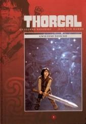Okładka książki Thorgal: Gwiezdne dziecko Grzegorz Rosiński,Jean Van Hamme