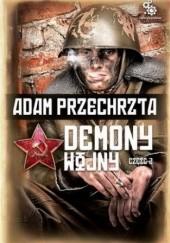 Okładka książki Demony wojny - część 2 Adam Przechrzta