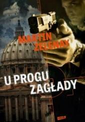 Okładka książki U progu zagłady Martin ZeLenay