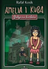 Okładka książki Amelia i Kuba. Godzina Duchów Rafał Kosik