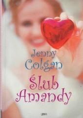 Okładka książki Ślub Amandy Jenny Colgan