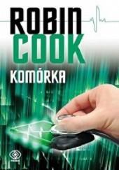 Okładka książki Komórka Robin Cook