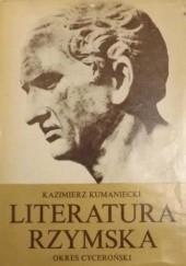 Okładka książki Literatura rzymska: okres cyceroński Kazimierz Kumaniecki
