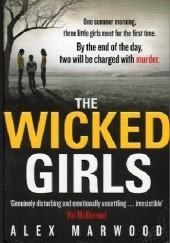 Okładka książki Wicked Girls Alex Marwood